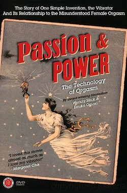 Passion & Power: The Technology of Orgasm (2007)