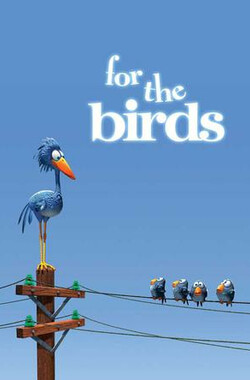 鸟!鸟!鸟! For the Birds (2000)