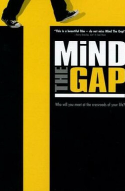 Mind the Gap (2004)