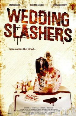淌血婚礼 Wedding Slashers (2006)