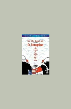 斯坦利·库布里克的艺术:从短片到奇爱博士 The Art of Stanley Kubrick: From Short Films to Strangelove (2000)