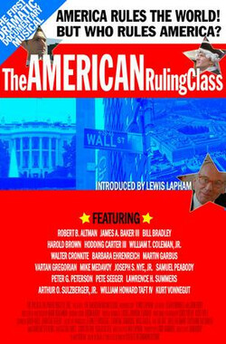 The American Ruling Class (2007)