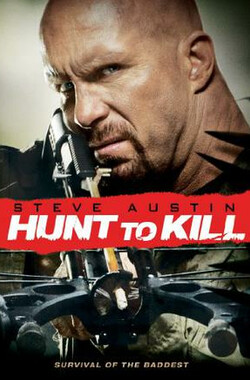 猎与杀 Hunt to Kill (2010)