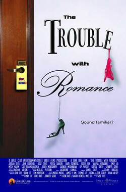 The Trouble with Romance (2009)