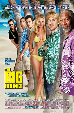 大反弹 The Big Bounce (2004)