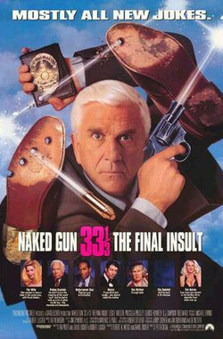 白头神探3 Naked Gun 33 1/3: The Final Insult (1994)