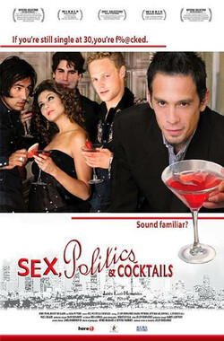 性,政治,鸡尾酒 Sex, Politics & Cocktails (2005)