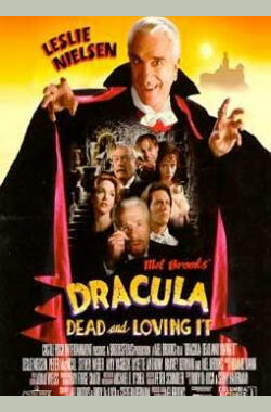 吸血鬼也疯狂 Dracula: Dead and Loving It (1995)