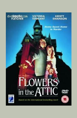 阁楼里的花 Flowers in the Attic (1987)