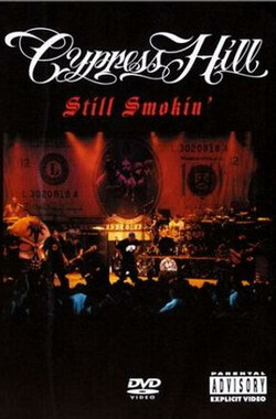 Cypress Hill: Still Smokin' (2004)
