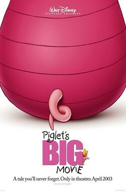 小猪大行动 Piglet's Big Movie (2003)