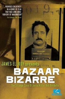 James Ellroy Presents Bazaar Bizarre (2004)