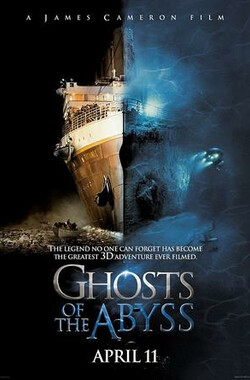 深渊幽灵 Ghosts of the Abyss (2003)