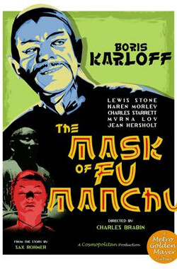 傅满州的面具 The Mask of Fu Manchu (1932)