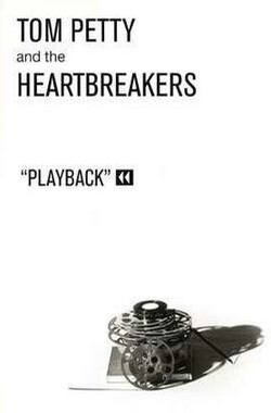 Tom Petty and the Heartbreakers: Playback (1995)