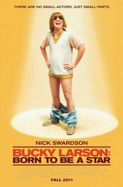大屌拉森:天生明星 Bucky Larson: Born to Be a Star (2011)