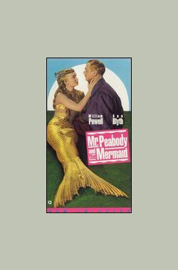 彼伯先生与美人鱼 Mr. Peabody and the Mermaid (1949)