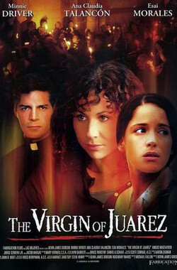 华雷斯血案 The.Virgin.Of.Juarez (2006)