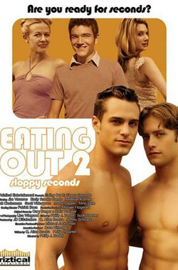 外出就餐2 Eating Out 2: Sloppy Seconds (2006)