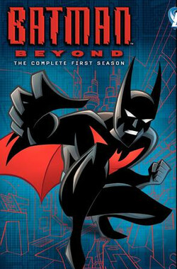 未来蝙蝠侠 第一季 Batman Beyond Season 1 (1999)