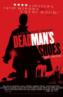 死人的鞋子 Dead Man's Shoes (2004)