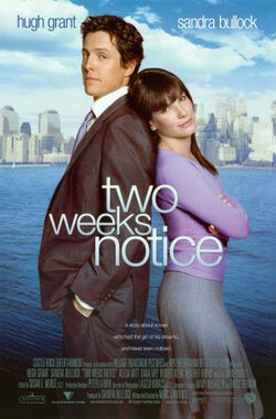 贴身情人 Two Weeks Notice (2002)