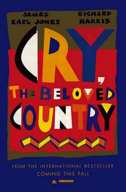 哭泣的大地 Cry, the Beloved Country (1996)