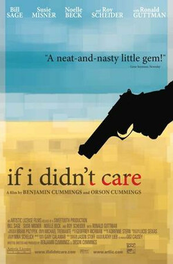 蓝血 If I Didn't Care (2007)