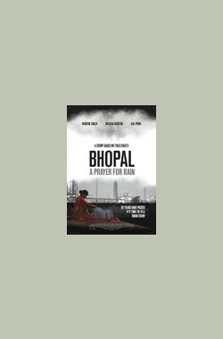 博帕尔:祈雨 Bhopal: A Prayer for Rain (2013)
