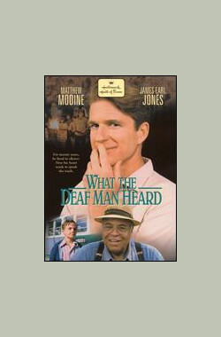 What the Deaf Man Heard (1997)