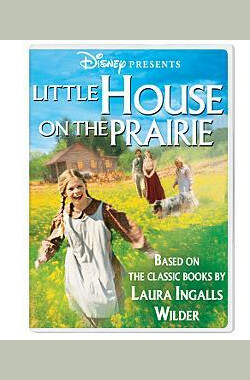 草原上的小屋 Little House on the Prairie (2005)