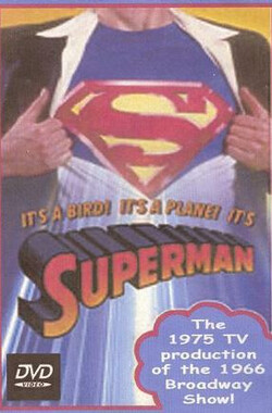 超人外传 It's a Bird, It's a Plane, It's Superman (1975)