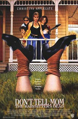 假日少女情 Don't Tell Mom the Babysitter's Dead (1991)