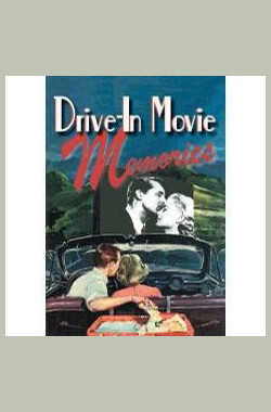 Drive-in Movie Memories (2001)