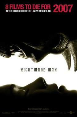 夜魔人 Nightmare Man (2006)
