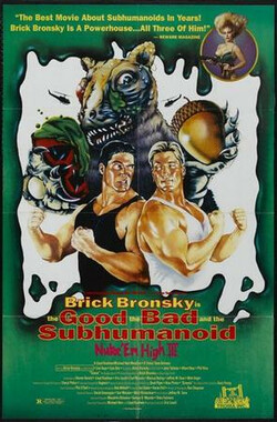 融掉低等生物3 Class of Nuke 'Em High 3: The Good, the Bad and the Subhumanoid (1994)