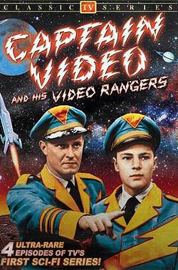 电视游侠 Captain Video and His Video Rangers (1949)