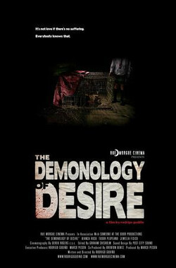 恶魔的欲望 The Demonology of Desire (2007)