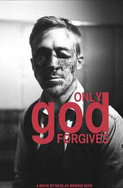唯神能恕 Only God Forgives (2013)