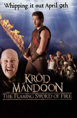 糊涂英雄传:烈焰圣剑 Kröd Mändoon and the Flaming Sword of Fire (2009)