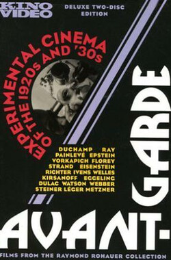 二十世纪二、三十年代实验电影集 Avant-Garde 1: Experimental Cinema of the 1920s and 30s (2005)