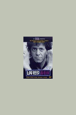 卢·里德:摇滚你的心 Lou Reed: Rock and Roll Heart (1999)