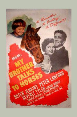 小财神 My Brother Talks to Horses (1947)