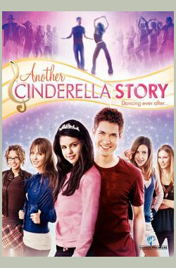 灰姑娘之舞动奇迹 Another Cinderella Story (2008)