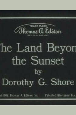 The Land Beyond the Sunset (1912)