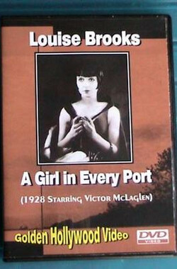 A Girl in Every Port (1928)