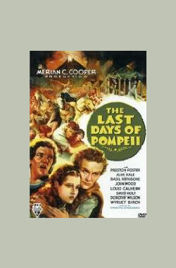 庞培城的末日 The Last Days of Pompeii (1935)