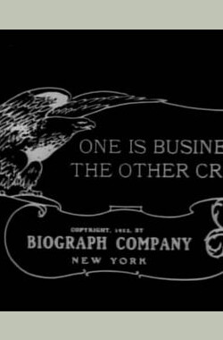 One Is Business, the Other Crime (1912)