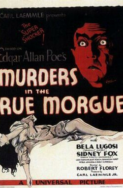 莫尔格街谋杀案 Murders in the Rue Morgue (1932)