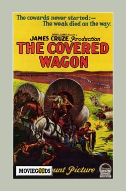蓬车队 The Covered Wagon (1924)